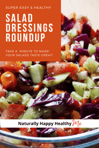 Super Fast and Healthy Salad Dressing Roundup