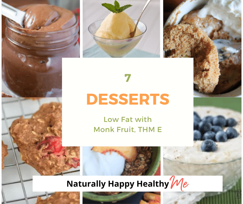 7 Low Fat Sugar Free Desserts with Monk Fruit & THM E