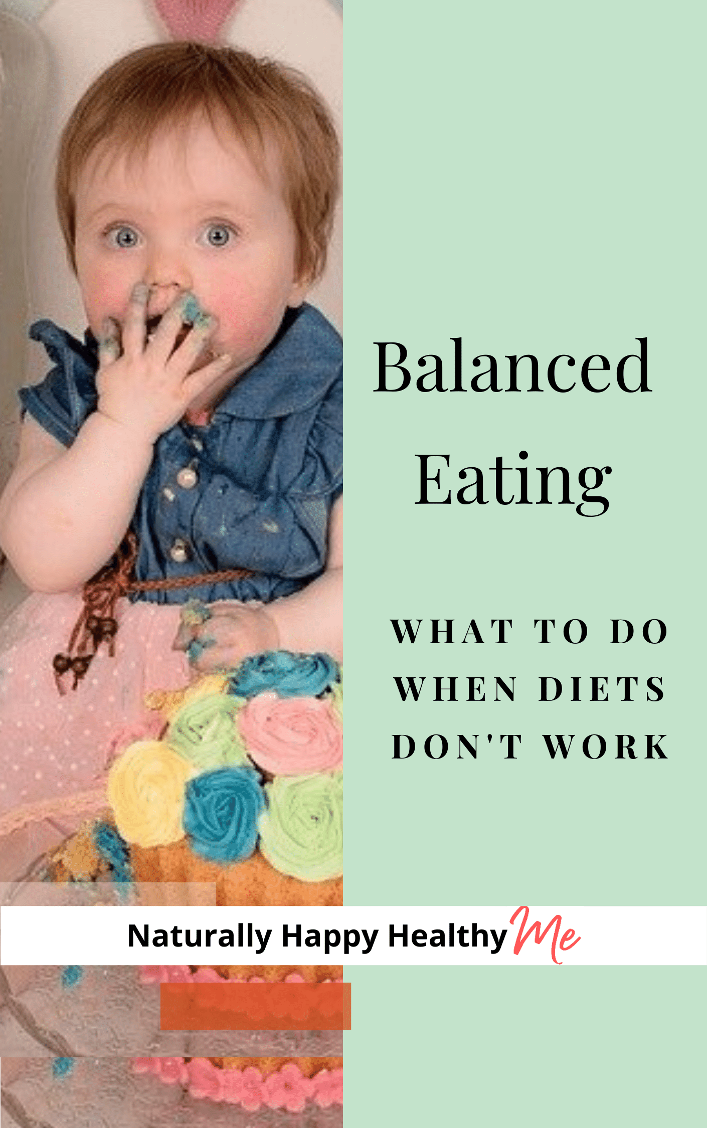 Balanced Eating: What to do when diets don't work