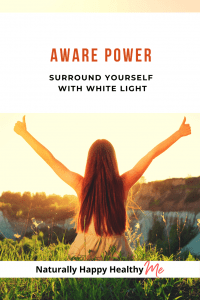 By surrounding yourself with white light, you increase your energy field around your body and surround yourself with positivity and protection.